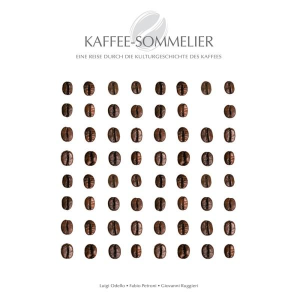 Kaffee-Sommelier - Eine Reise durch die Kulturgeschichte des Kaffees
